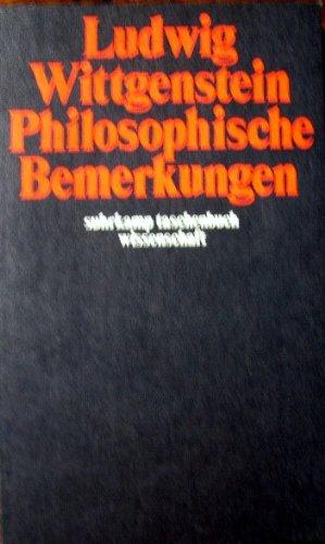 Philosophische Bemerkungen. Aus dem Nachlass, herausgegebenvon Rush: Wittgenstein, Ludwig: