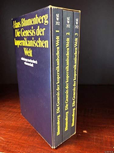 9783518079522: Die Genesis Der Kopernikanischen Welt. 3 Volumes