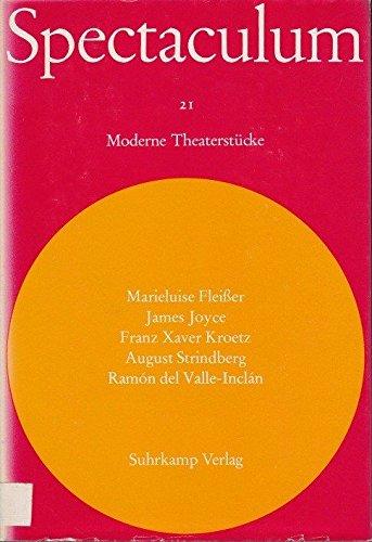 Spectaculum XXI (21). Fünf moderne Theaterstücke von