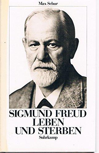 Sigmund Freud, Leben und Sterben: Max Schur