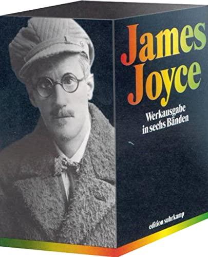 Werke in sechs Bänden: James Joyce