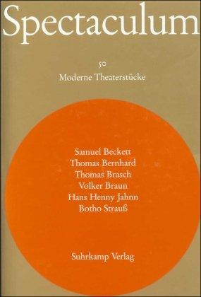 9783518098509: Sechs moderne Theaterstücke und Materialien: Samuel Beckett: Nacht und Träume / Thomas Bernhard: Der Theatermacher / Thomas Brasch: Frauen. Krieg. ... Medea / Botho Strauß: Besucher: Bd. 50.