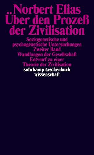 9783518099346: Über den Prozeß der Zivilisation I/ II. Soziogenetische und psychogenetische Untersuchungen.