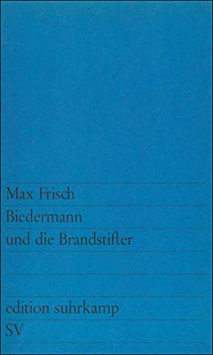 9783518100417: Biedermann Und Die Brandstifter (German Edition)
