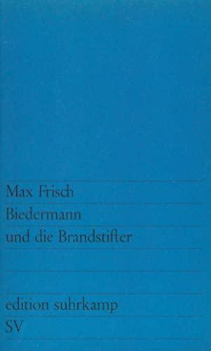 9783518100417: Biedermann Und Die Brandstifter (German Edition)