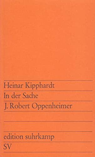 9783518100646: In Der Sache J. Robert Oppenheimer