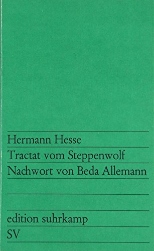 Edition Suhrkamp, Nr.84, Tractat vom Steppenwolf (351810084X) by Hermann Hesse