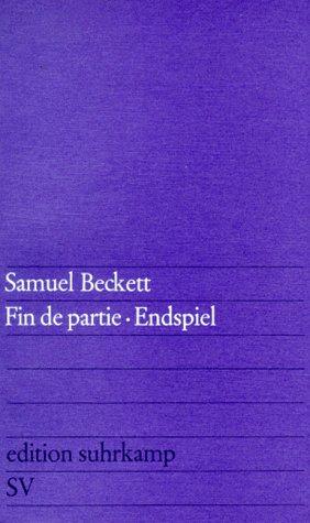Fin de partie : französisch und deutsch: Beckett, Samuel: