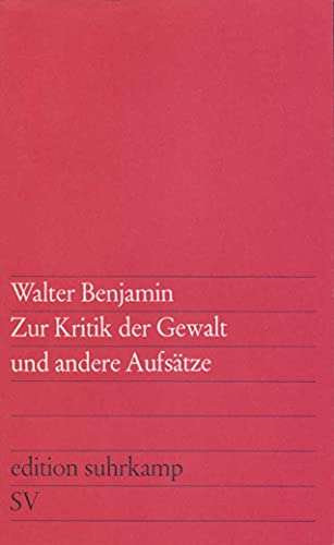 9783518101032: Zur Kritik der Gewalt und andere Aufsätze: 103