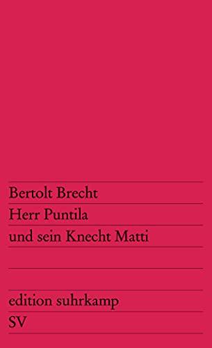 9783518101056: Herr Puntila und sein Knecht Matti: Volksstück: 105