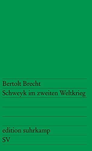 Schweyk im zweiten Weltkrieg: Brecht, Bertolt