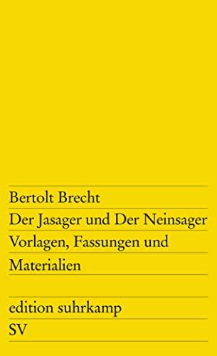 9783518101711: Der Jasager und der Neinsager: Vorlagen, Fassungen, Materialien
