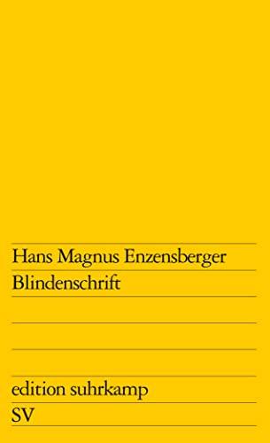 Blindenschrift (edition suhrkamp).: Enzensberger, Hans Magnus