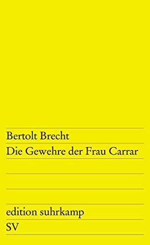 Die Gewehre Der Frau Carrar: Brecht