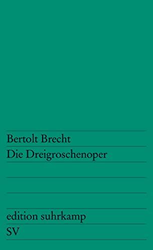 9783518102299: Die Dreigroschenoper (German Edition)
