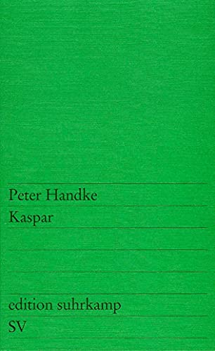 Kaspar: Handke Peter