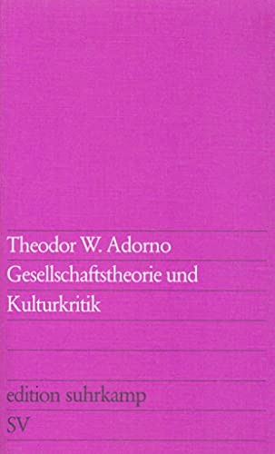 9783518107720: Gesellschaftstheorie und Kulturkritik
