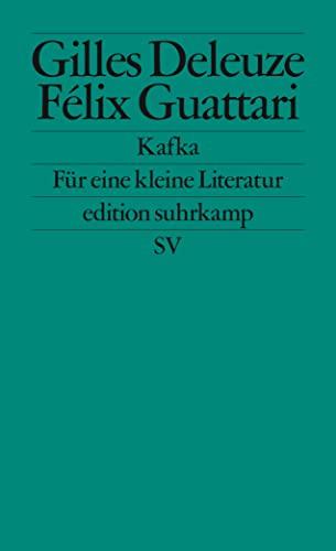 Kafka.: Für eine kleine Literatur: Guattari, Felix