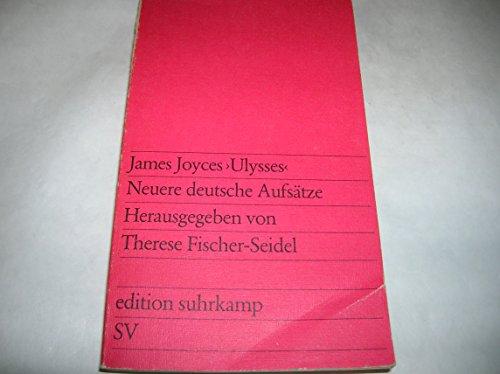 """James Joyces """"Ulysses"""": Neuere deutsche Aufsätze: James Joyce"""