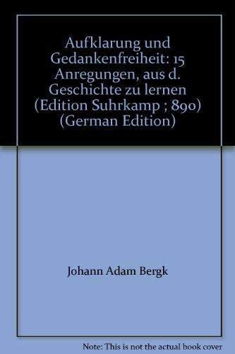 Aufklärung und Gedankenfreiheit. 15 Anregungen aus der: Batscha, Zwi (Hrsg.):