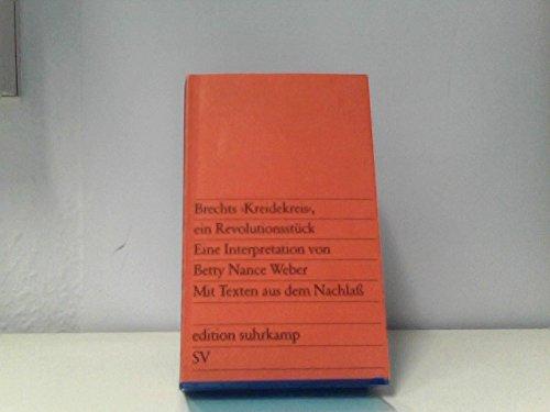 """Brechts """"Kreidekreis"""", ein Revolutionsstück: E. Interpretation : mit Texten aus d. Nachlass (Edition Suhrkamp ; 928) (German Edition) (9783518109281) by Bertolt Brecht"""