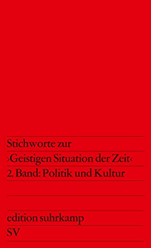 Stichworte zur Geistigen Situation der Zeit: Nation und Republik / Politik und Kultur (Paperback)