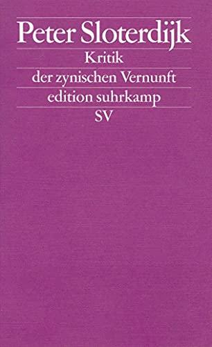 Kritik der zynischen Vernunft (n.F., Bd. 99) (German Edition): Peter Sloterdijk