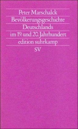 Bevölkerungsgeschichte Deutschlands im 19. und 20. Jahrhundert: Peter Marschalck