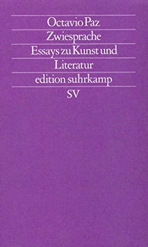 Zwiesprache - Essays zu Kunst und Literatur: Paz, Octavio