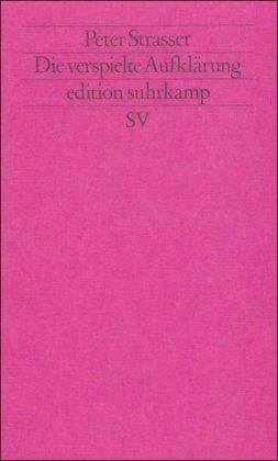 9783518113424: Die verspielte Aufklarung (Edition Suhrkamp) (German Edition)