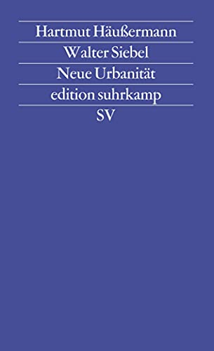 Neue Urbanitat (Edition suhrkamp) (German Edition): Haussermann, Hartmut