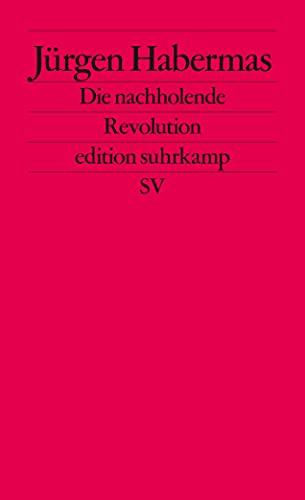 Die Nachholende Revolution: Habermas, Jurgen