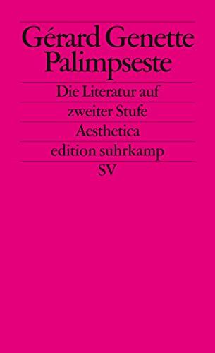 9783518116838: Palimpseste: Die Literatur auf zweiter Stufe. (Aesthetica): 1683