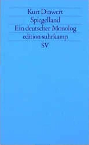 9783518117156: Spiegelland: Ein deutscher Monolog (Edition Suhrkamp) (German Edition)