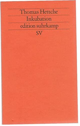 Inkubation - Hettche,Thomas;