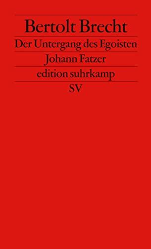 Untergang des Egoisten Johann Fatzer: Bertolt Brecht