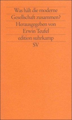 9783518119778: Was hält die moderne Gesellschaft zusammen? (Edition Suhrkamp) (German Edition)