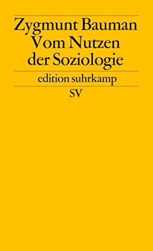 Vom Nutzen der Soziologie. (3518119842) by Zygmunt Bauman