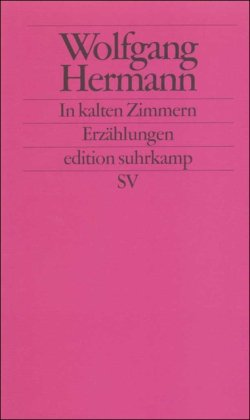 In kalten Zimmern - Vier Erzählungen - Hermann, Wolfgang