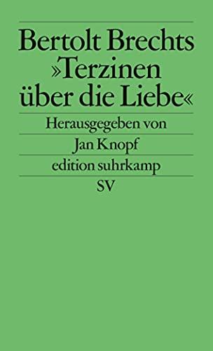 9783518120590: Bertolt Brechts ' Terzinen �ber die Liebe'