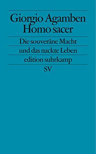 Homo Sacer: Die Souveranitat Der MacHt Und: Agamben, Giorgio