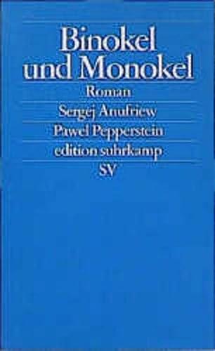 9783518120705: Binokel und Monokel.