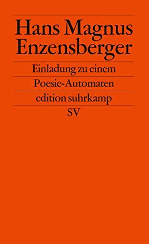Einladung zu einem Poesie-Automaten.: Enzensberger, Hans Magnus: