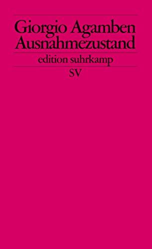Ausnahmezustand: Homo sacer II.1 (edition suhrkamp): Agamben, Giorgio