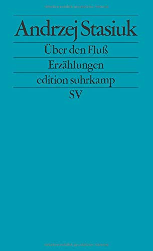 9783518123904: Über den Fluß: Erzählungen