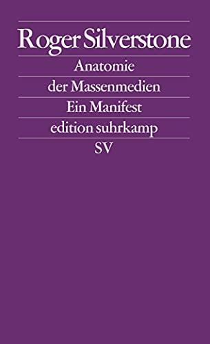 9783518125052: Anatomie der Massenmedien: Ein Manifest