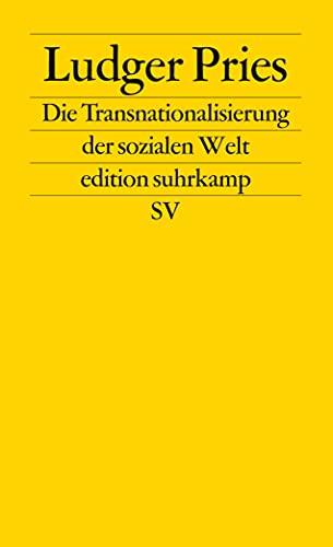 9783518125212: Die Transnationalisierung der sozialen Welt