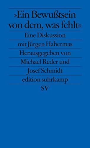 Ein bewu_tsein von dem, was fehlt: Jürgen Habermas, Michael