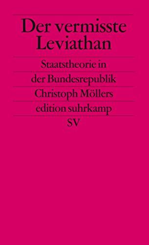 9783518125458: Der vermisste Leviathan: Staatstheorie in der Bundesrepublik (edition suhrkamp)