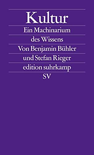 9783518126509: Kultur: Ein Machinarium des Wissens